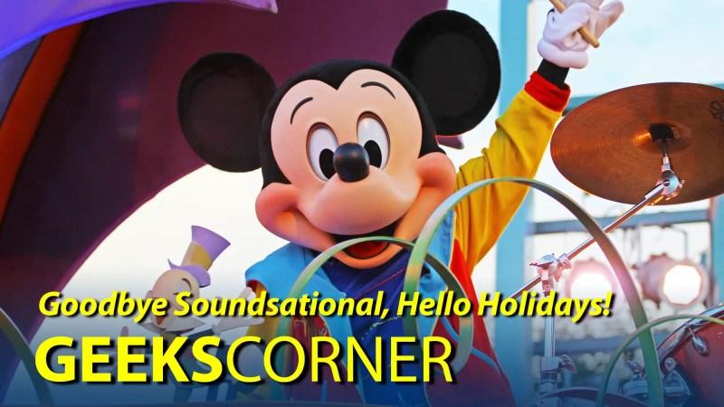 Goodbye Soundsational, Hello Holidays! - GEEKS CORNER - Episode 806