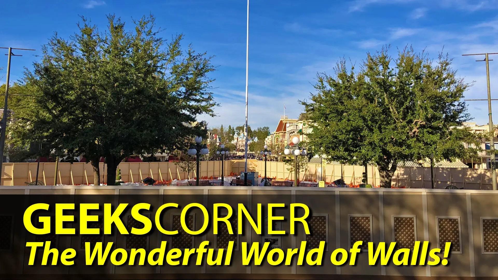 The Wonderful World of Walls  – GEEKS CORNER – Episode 816