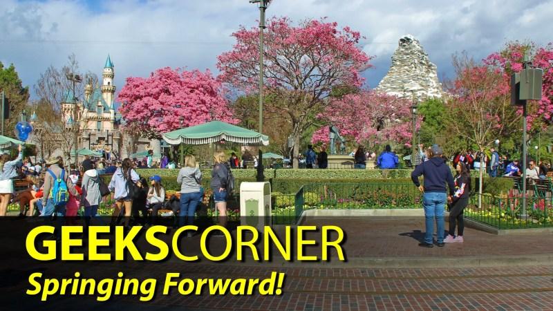 Springing Forward! - GEEKS CORNER - Episode 823