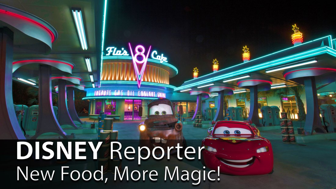 New Food, More Magic! - DISNEY Reporter