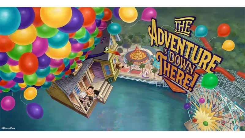 Pixar Pier Billboard - Adventure is Down There