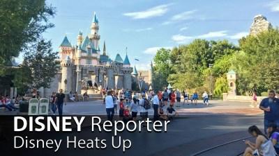Disney Heats Up - DISNEY Reporter