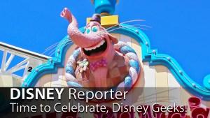Time to Celebrate, Disney Geeks! - DISNEY Reporter
