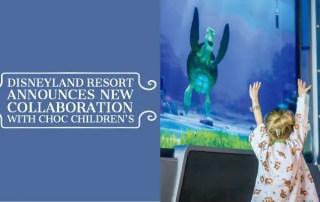 Disneyland Resort Announces Collaboration with CHOC Children's to Reinvent Patient Experience