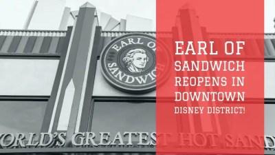 Earl of Sandwich Reopens in Downtown Disney District