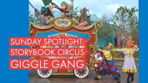Sunday Spotlight: Storybook Circus Giggle Gang