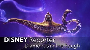 Diamonds in the Rough - DISNEY Reporter