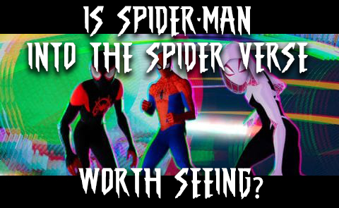Is Spider-Man: Into the Spider Verse Worth Seeing?
