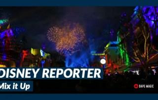 Mix It Up - DISNEY Reporter