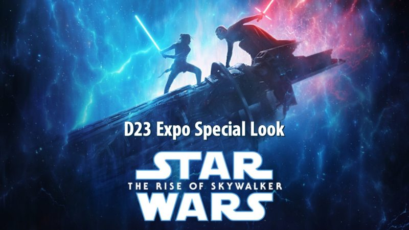 D23 Expo Special Look - Star Wars: The Rise of Skywalker