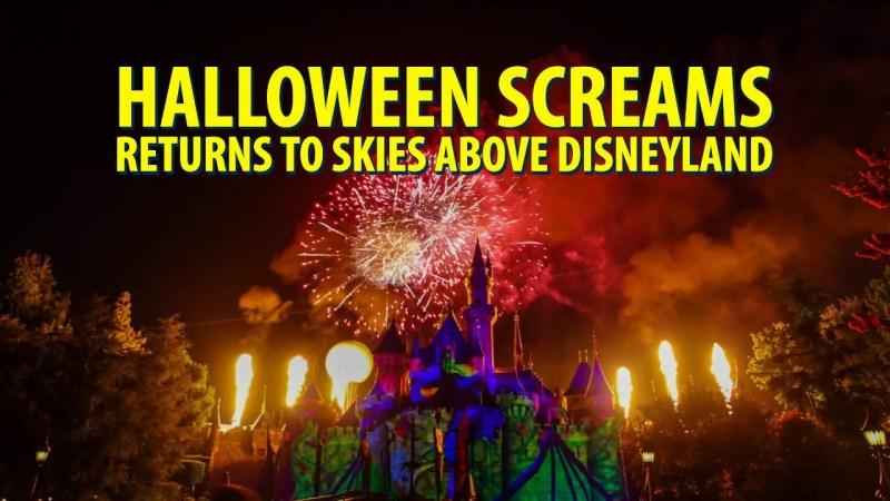 Halloween Screams Returns to Skies Above Disneyland