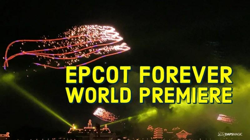Epcot Forever - World Premiere