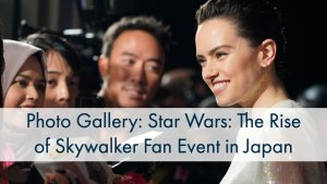 Photo Gallery: Star Wars_ The Rise of Skywalker Fan Event in Japan
