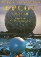 Walt Disney's Epcot Center