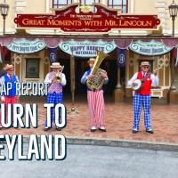 Sunday Recap Report - A Return to Disneyland