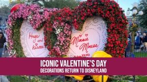 Iconic Valentine's Day Decorations Return to Disneyland