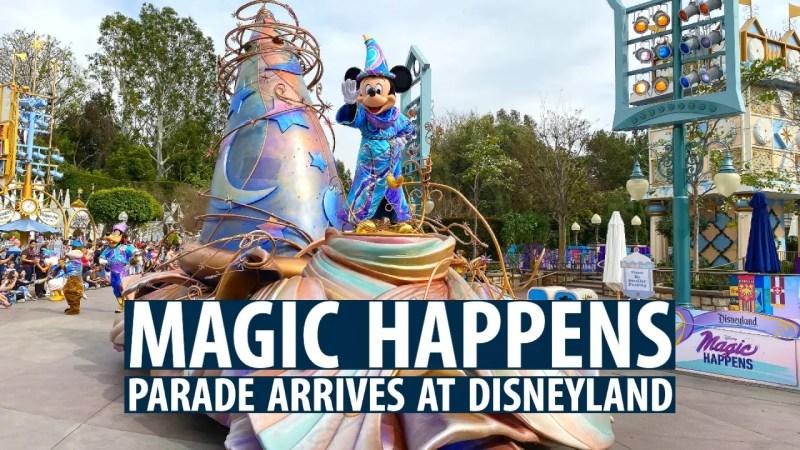 Magic Happens Parade Arrives at Disneyland cx
