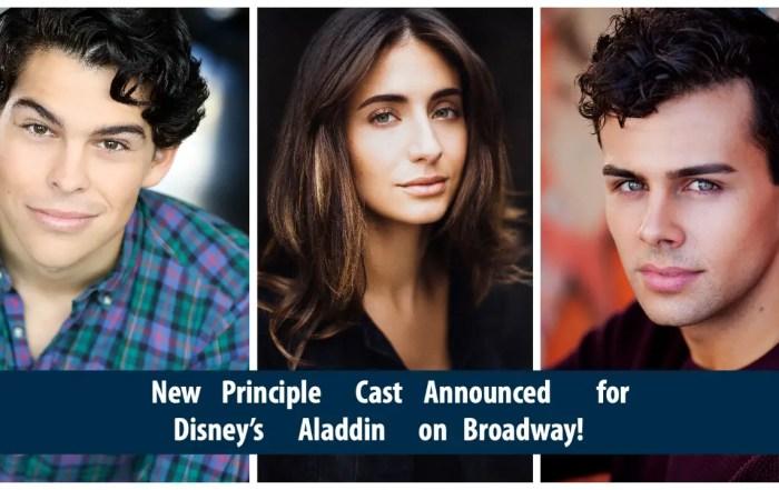 New Principle Cast Announced for Disney's Aladdin on Broadway!