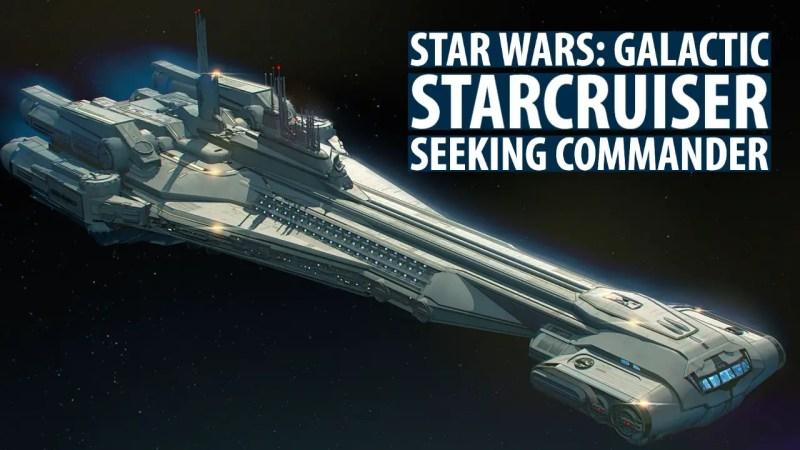 Star Wars: Galactic Starcruiser Seeking Commander