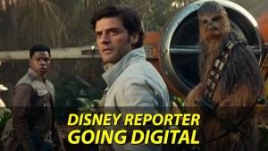Going Digital - DISNEY Reporter