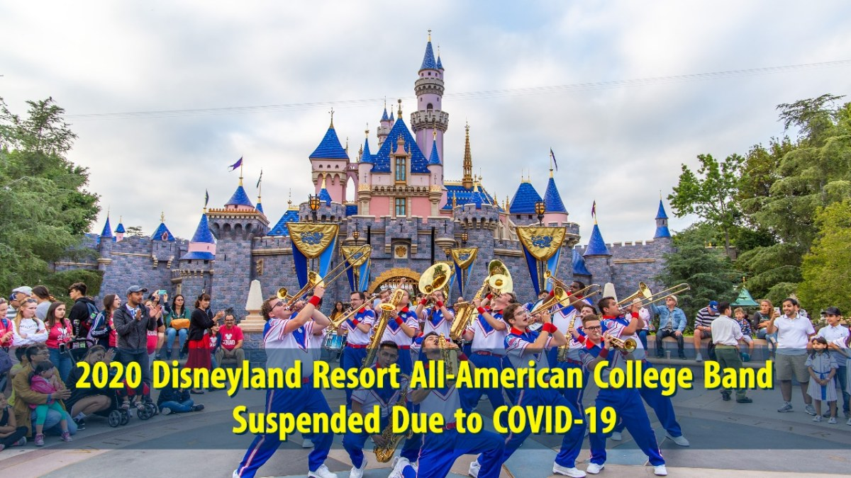 2020 Disneyland Resort All-American College Band Suspended Due to COVID-19