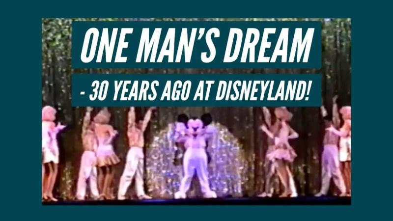 One Man's Dream - 30 Years Ago in Disneyland!