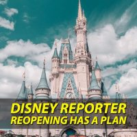 Reopening Has a Plan - DISNEY Reporter