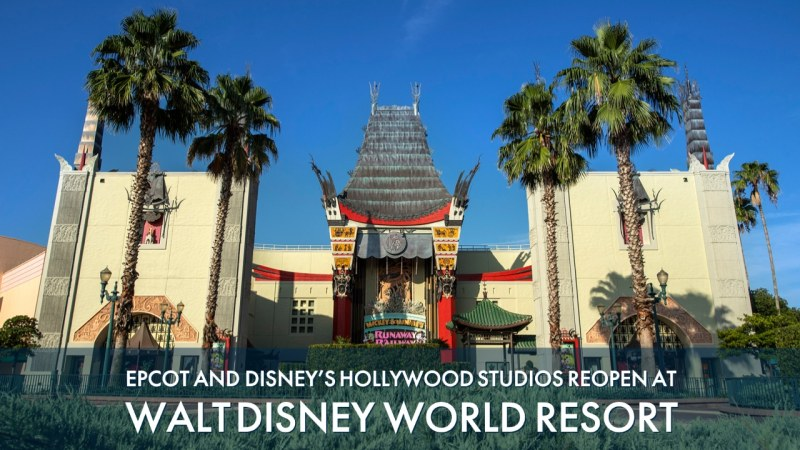 EPCOT and Disney's Hollywood Studios Reopen at Walt Disney World Resort