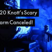 Knott's Berry Farm Cancels 2020 Knott's Scary Farm
