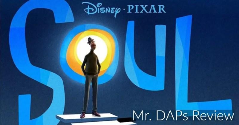 Soul - Mr. DAPs Review