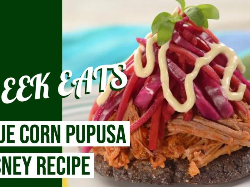 Blue Corn Pupusa - GEEK EATS Disney Recipe
