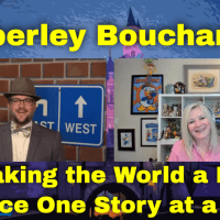 Kimberley Bouchard - Making the World a Better Place One Story at a Time!