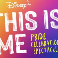 Disney+'s This is Me: Pride Celebration Spectacular to Premiere on YouTube and Facebook on June 27