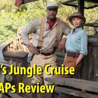 Disney's Jungle Cruise - Mr. DAPs Review