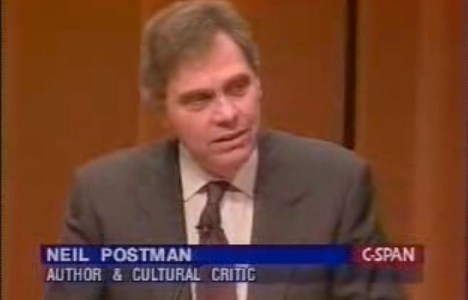 Neil Postman on Technology and Society