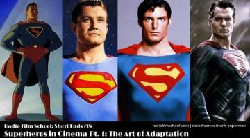 Superheroes in Cinema Pt. 1: The Art of Adaptation [RFS-SE18]