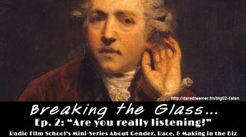 Breaking the Glass Ep. 02 – Are You Really Listening?
