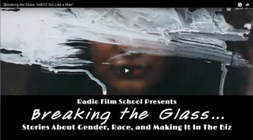 Breaking the Glass Film Series Ep. 01