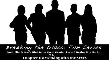 Breaking the Glass Films: Chapter 3 – Working with the Sexes