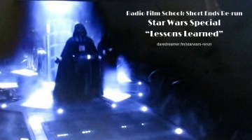 "Star Wars Special – ""Lessons Learned"" [RFS-Rerun]"