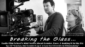 Breaking the Glass Ep. 7 – Quotas, the Gender Gap, and a Case for Diversity in Filmmaking