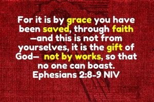 for it is by grace