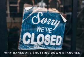 Banks Closing Branches