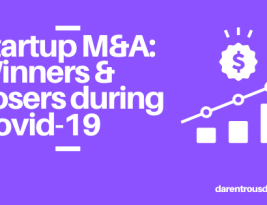 Startup M&A: Winners & Losers during Covid-19