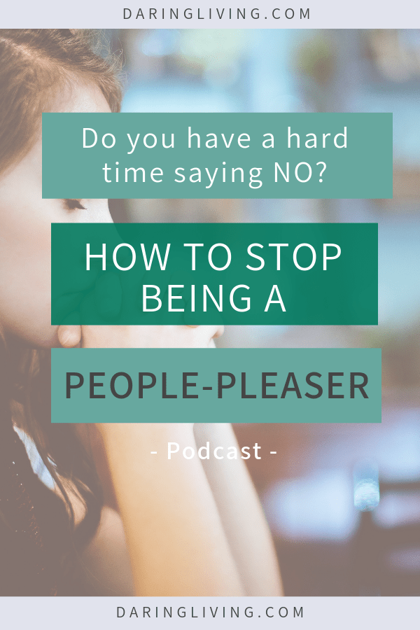 Is saying no hard for you? As a recovering people pleaser, this is a hard one. How to stop being a people pleaser? In this podcast episode, we talk about signs you a people pleaser and tips on how to stop people pleasing. Let go of the need to people please so you can tune in your truths and build better relationships with your friends and family. Daring Living Podcast #daringliving #peoplepleasing #personaldevelopment #personalgrowth #selfcare #relationships #emotionalwellness