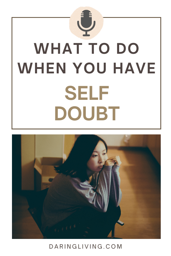 Are you doubting yourself and your abilities? In this episode I talk about the importance of self-doubt, how to navigate through this feeling, and why self-doubt can actually be beneficial for you. #daringliving #lifecoaching #daringlivingpodcast #selfdoubt #podcast