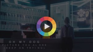OH MY DOG – PICTURE YOU ALONE