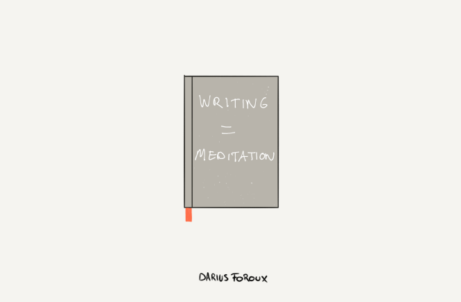writing is meditation