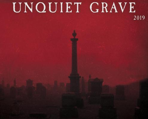 The Unquiet Grave 2019 Compilation