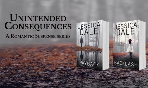 Unintended Consequences Series by Jessica Dale